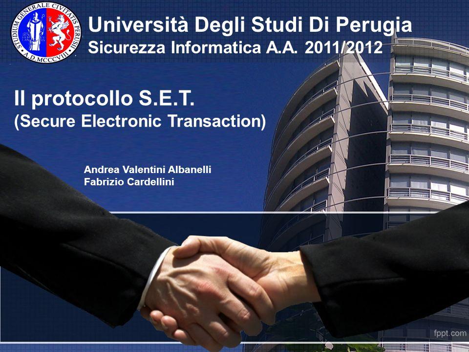 Università Degli Studi Di Perugia Sicurezza Informatica A.A. 2011/2012