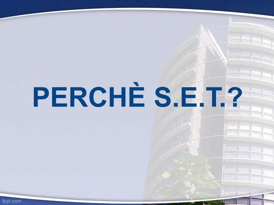PERCHÈ S.E.T.