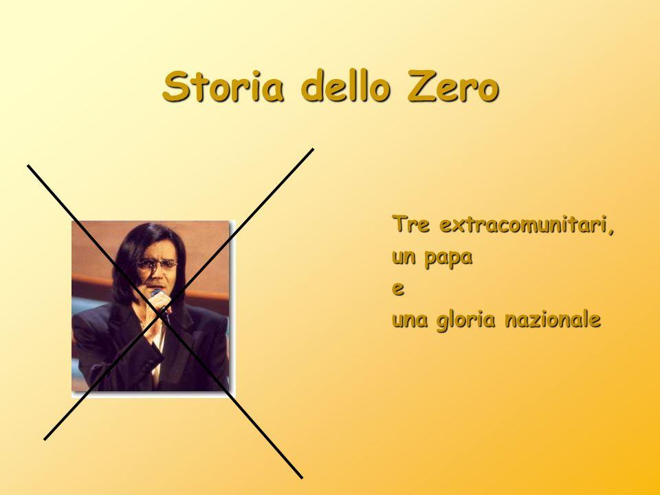 Storia dello Zero Tre extracomunitari, un papa e una gloria nazionale