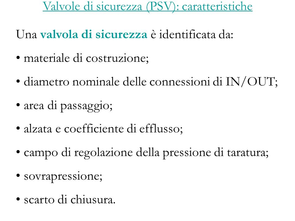 Valvole di sicurezza (PSV): caratteristiche
