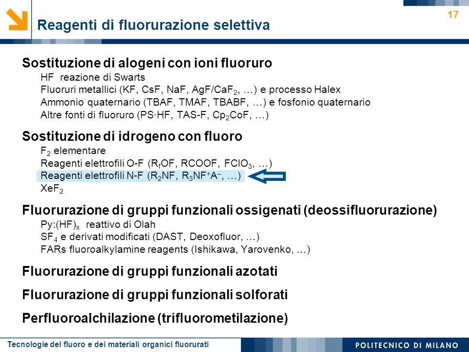 Reagenti di fluorurazione selettiva