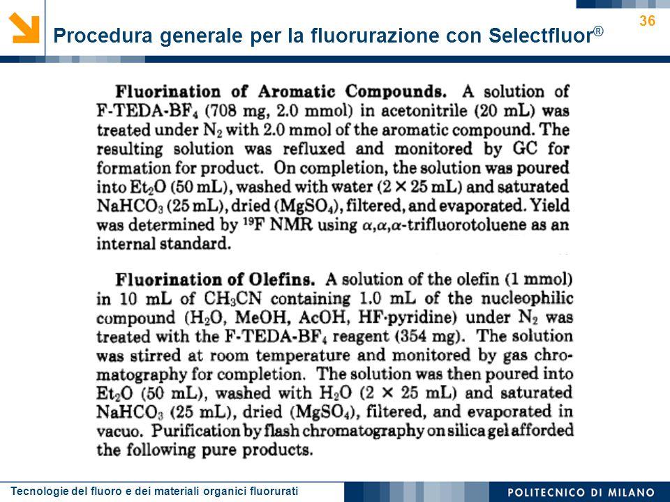 Procedura generale per la fluorurazione con Selectfluor®
