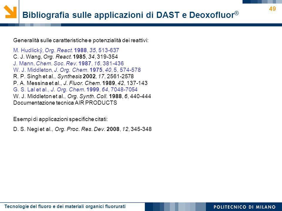 Bibliografia sulle applicazioni di DAST e Deoxofluor®