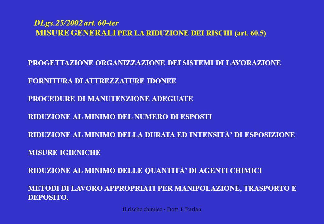 MISURE GENERALI PER LA RIDUZIONE DEI RISCHI (art. 60.5)