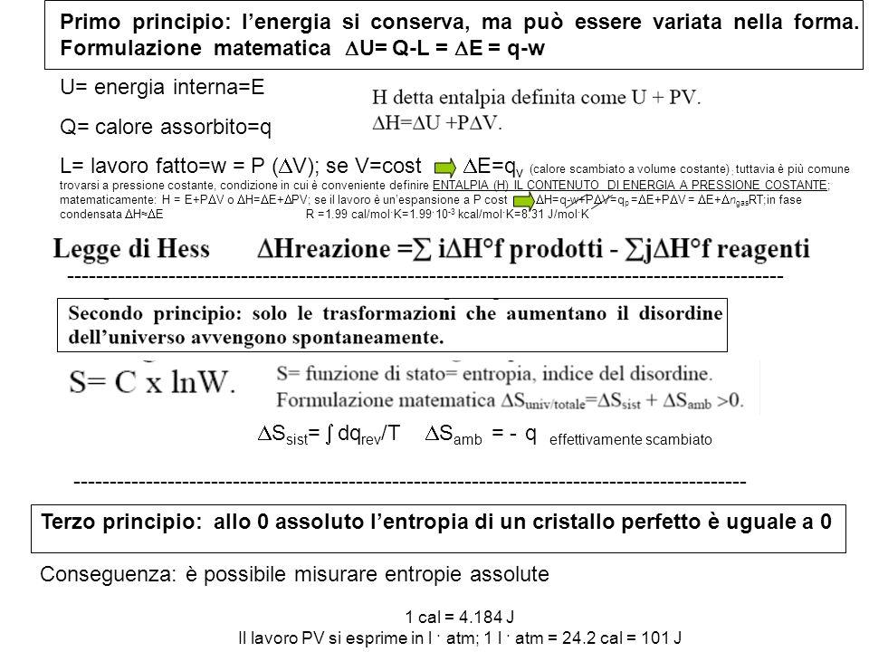 Il lavoro PV si esprime in l · atm; 1 l · atm = 24.2 cal = 101 J