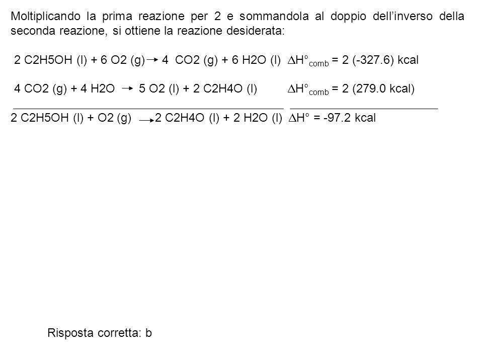 Moltiplicando la prima reazione per 2 e sommandola al doppio dell'inverso della seconda reazione, si ottiene la reazione desiderata: