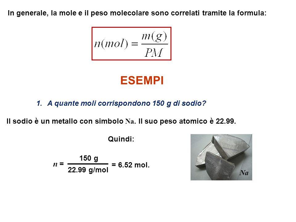 In generale, la mole e il peso molecolare sono correlati tramite la formula: