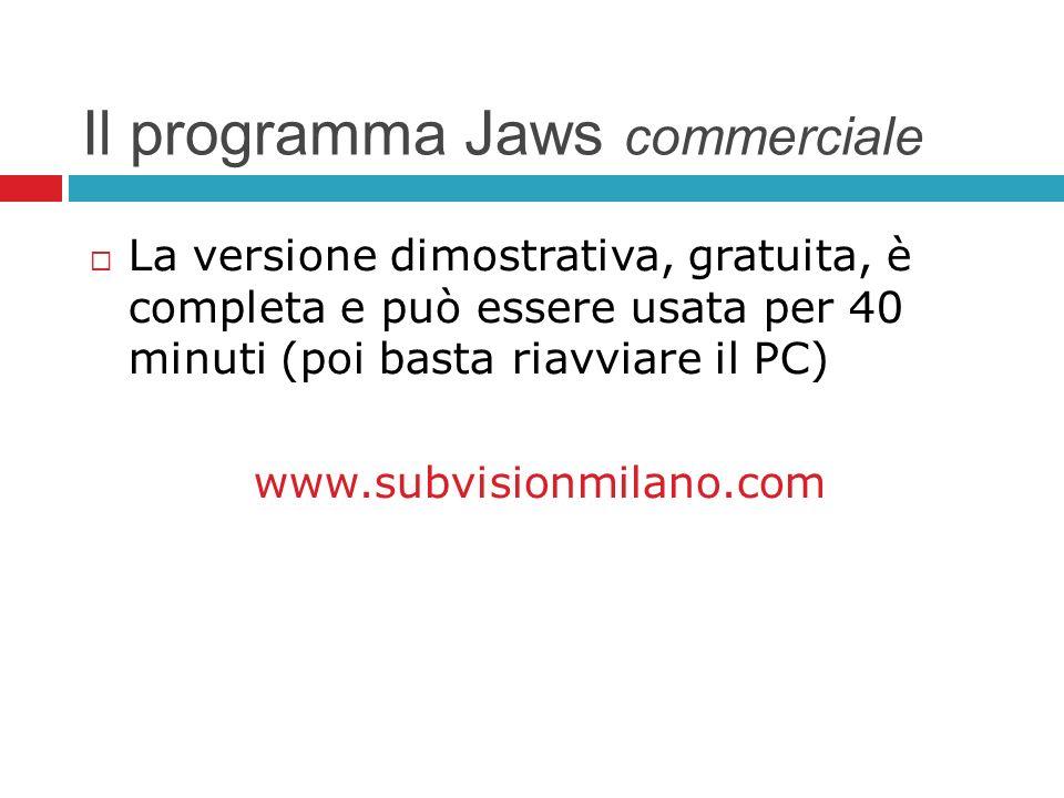 Il programma Jaws commerciale