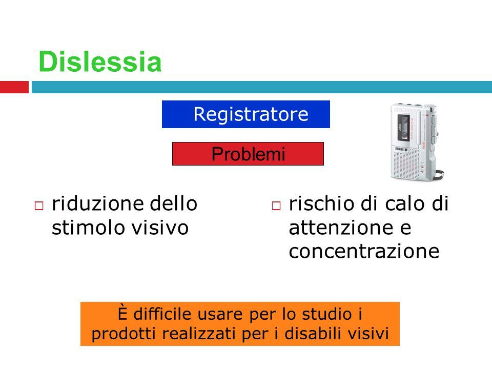Dislessia riduzione dello stimolo visivo