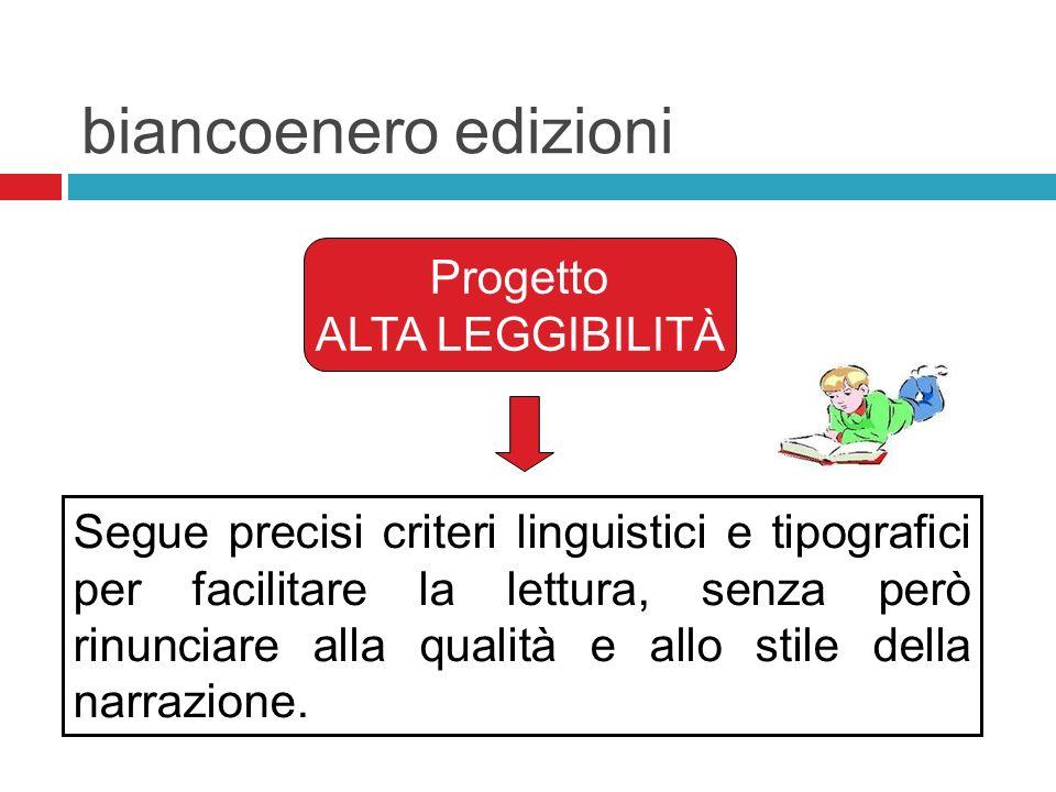 biancoenero edizioni Progetto ALTA LEGGIBILITÀ