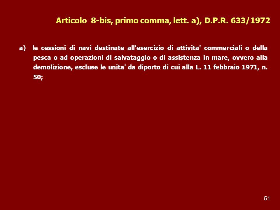 Articolo 8-bis, primo comma, lett. a), D.P.R. 633/1972