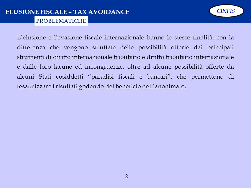 ELUSIONE FISCALE – TAX AVOIDANCE
