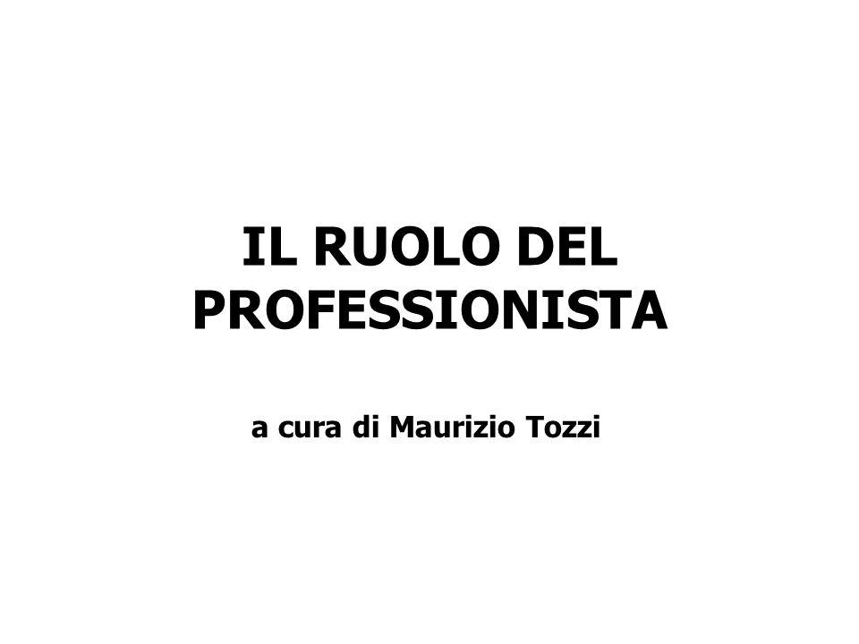 IL RUOLO DEL PROFESSIONISTA