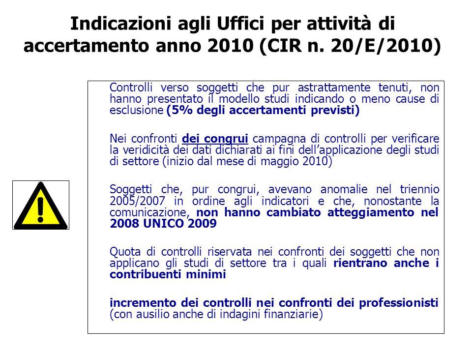 Indicazioni agli Uffici per attività di accertamento anno 2010 (CIR n