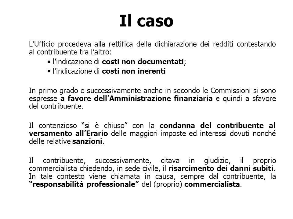 Il caso L'Ufficio procedeva alla rettifica della dichiarazione dei redditi contestando al contribuente tra l'altro: