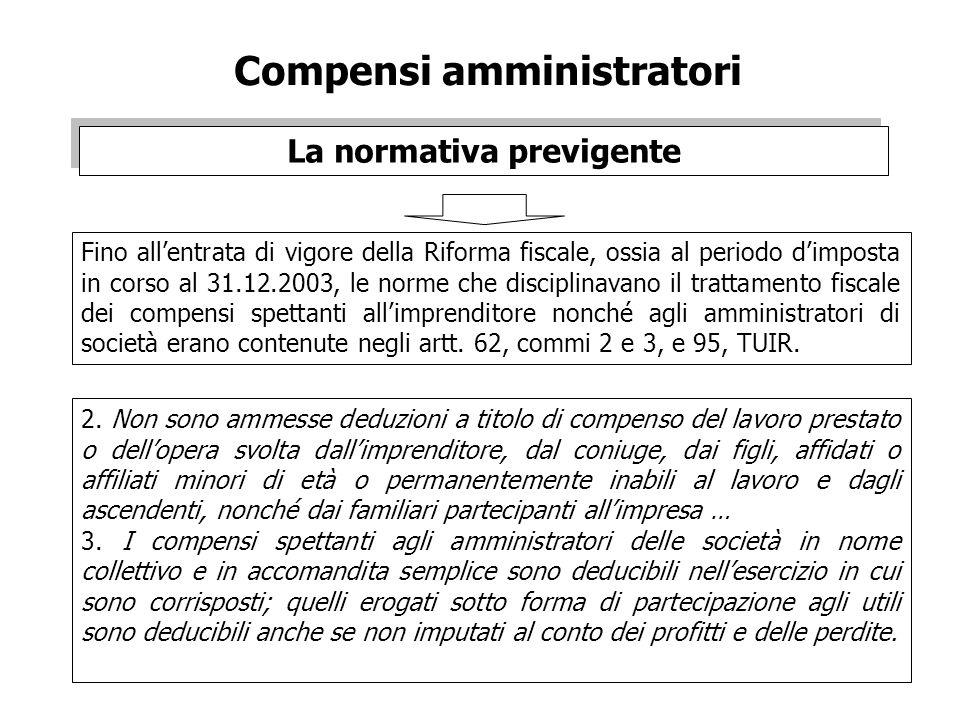Compensi amministratori La normativa previgente