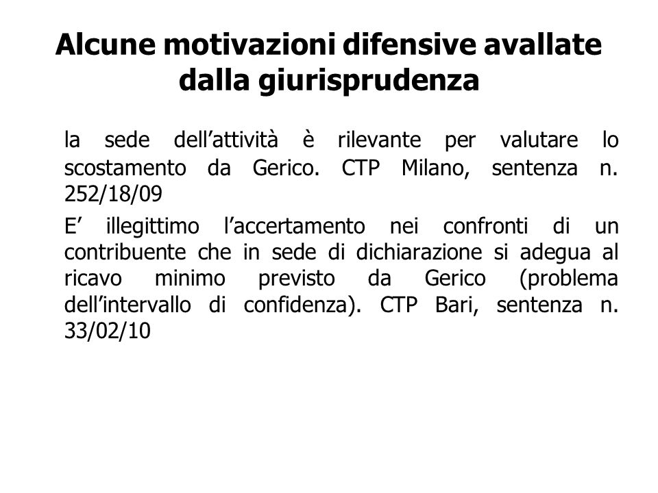 Alcune motivazioni difensive avallate dalla giurisprudenza