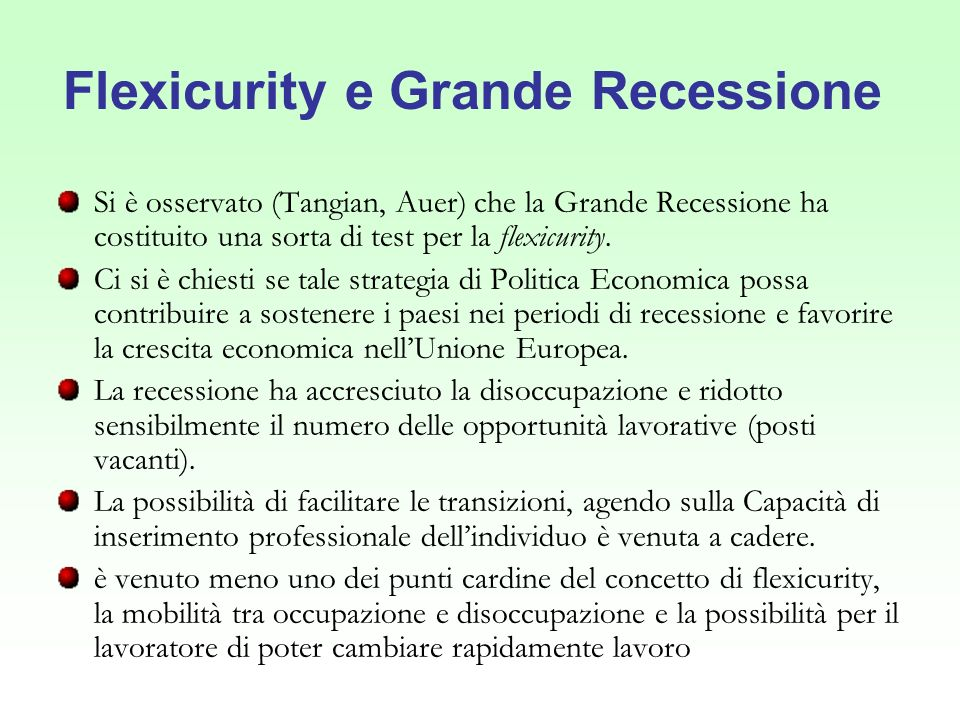 Flexicurity e Grande Recessione
