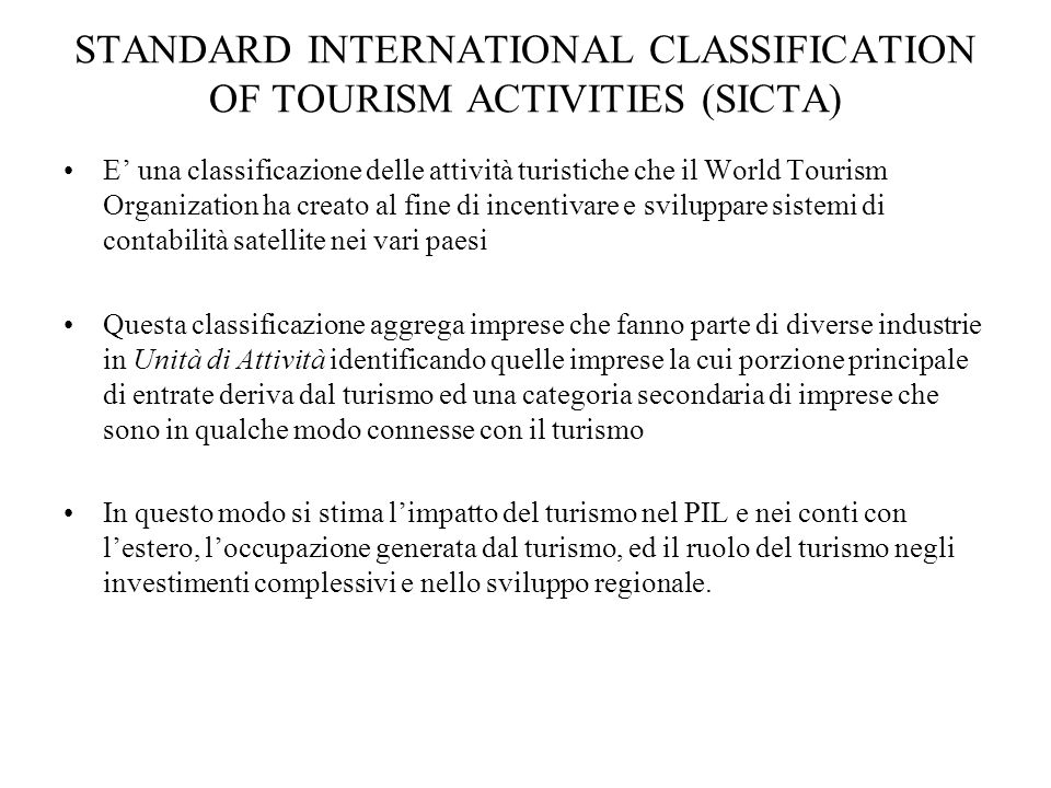 STANDARD INTERNATIONAL CLASSIFICATION OF TOURISM ACTIVITIES (SICTA)