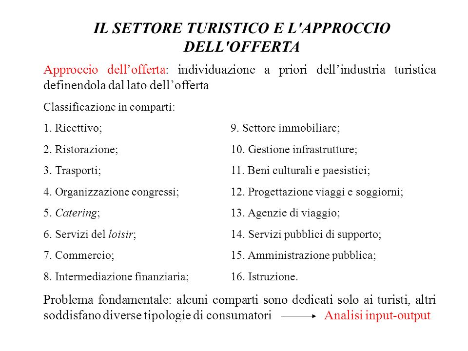 IL SETTORE TURISTICO E L APPROCCIO DELL OFFERTA