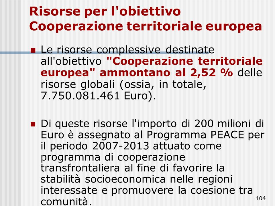 Risorse per l obiettivo Cooperazione territoriale europea