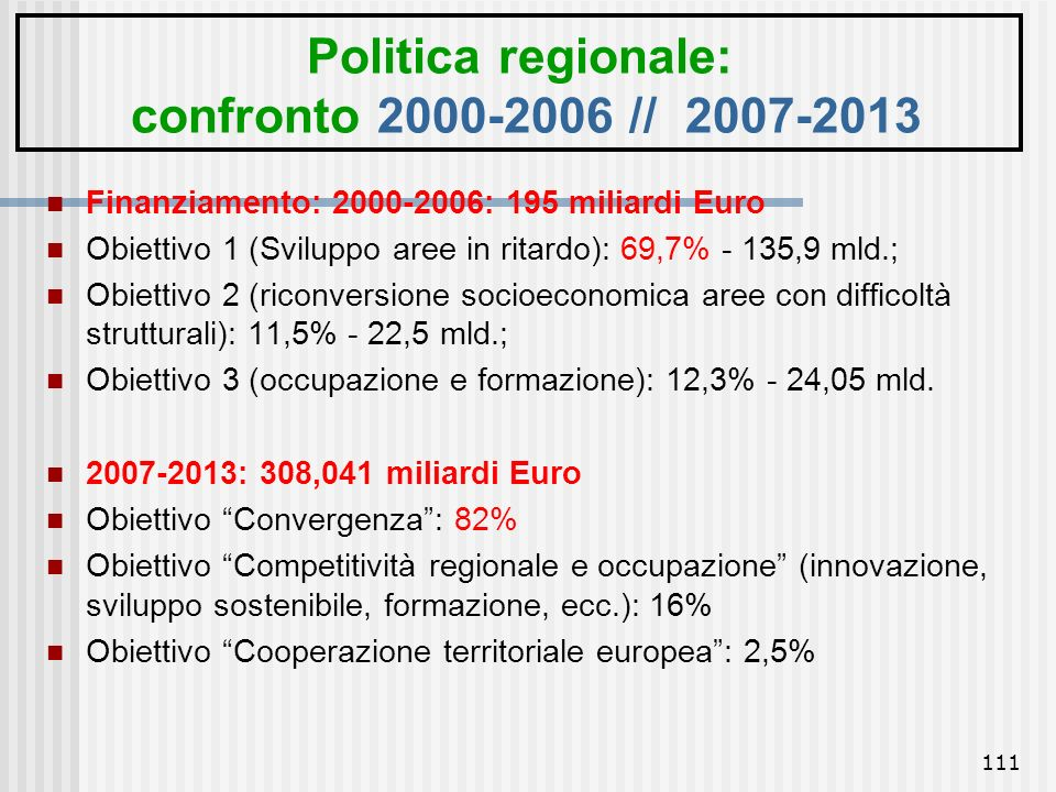 Politica regionale: confronto 2000-2006 // 2007-2013