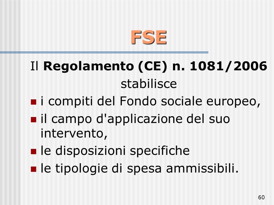 FSE Il Regolamento (CE) n. 1081/2006 stabilisce