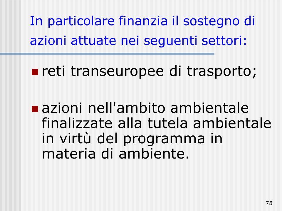 reti transeuropee di trasporto;