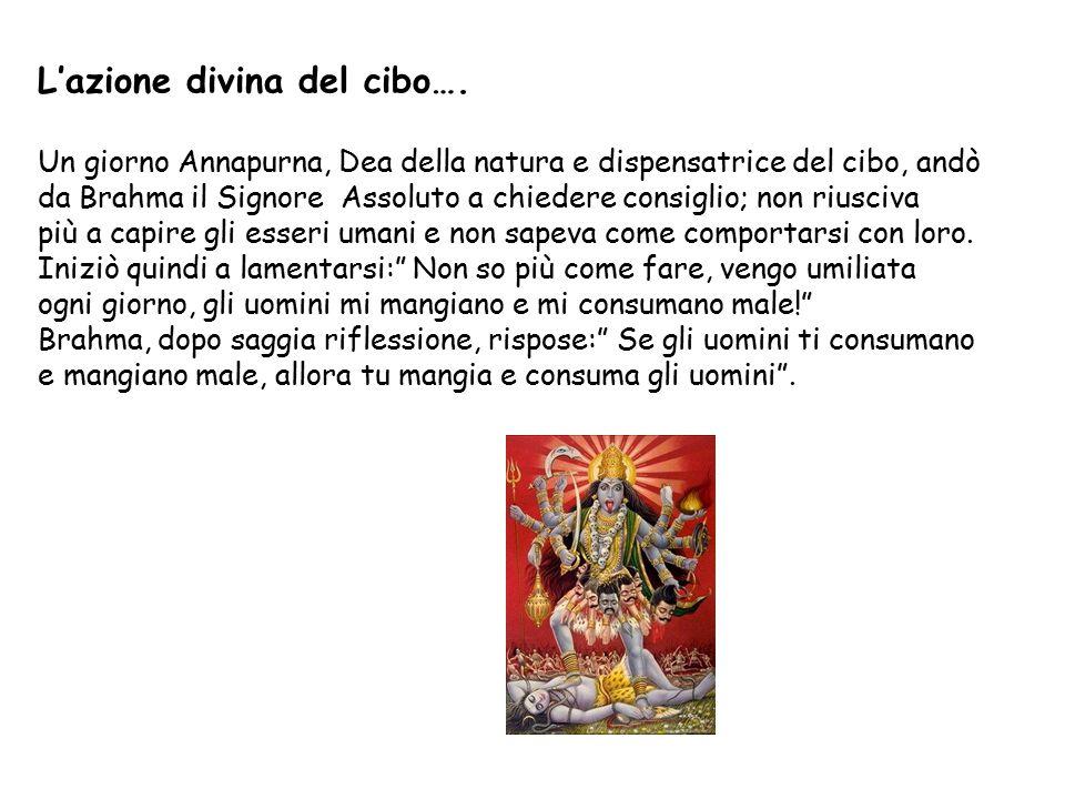 L'azione divina del cibo….