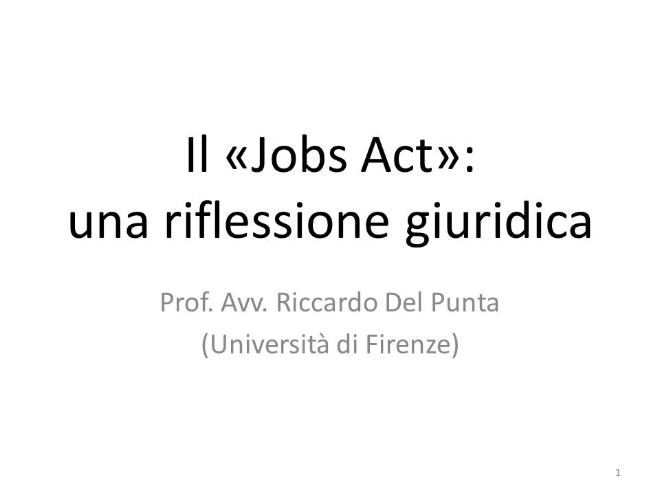 Il «Jobs Act»: una riflessione giuridica