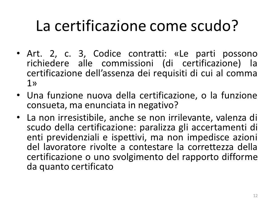 La certificazione come scudo