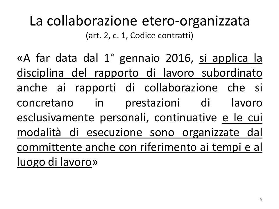 La collaborazione etero-organizzata (art. 2, c. 1, Codice contratti)