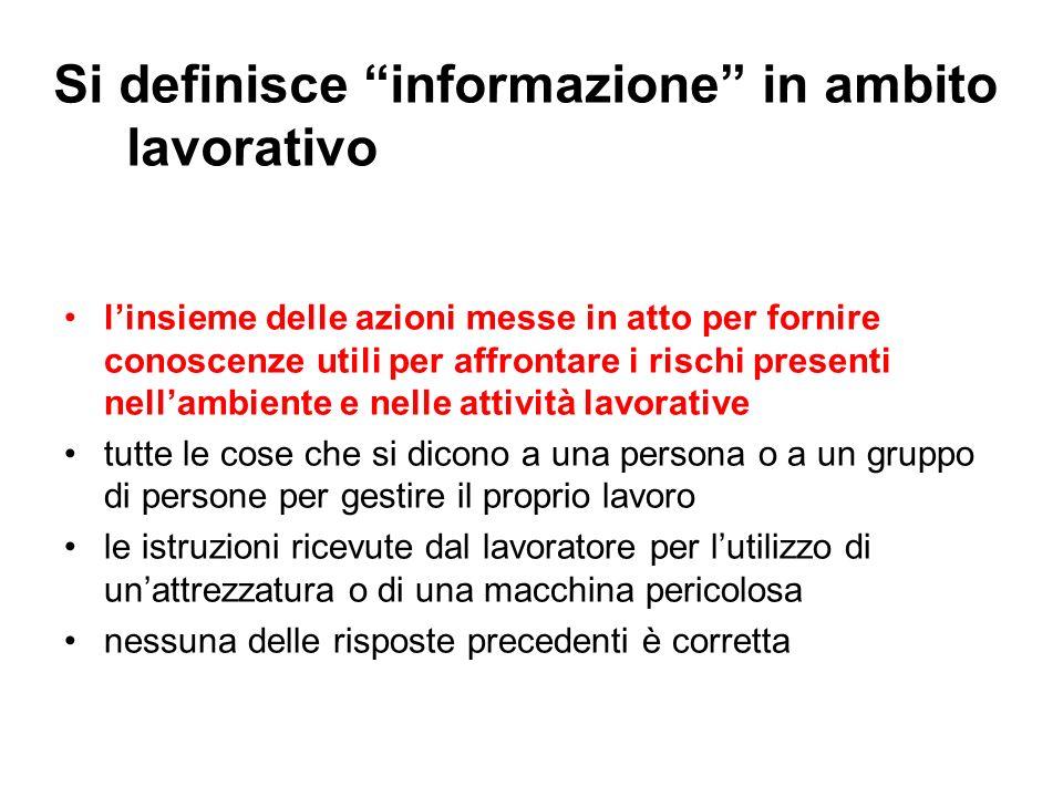 Si definisce informazione in ambito lavorativo