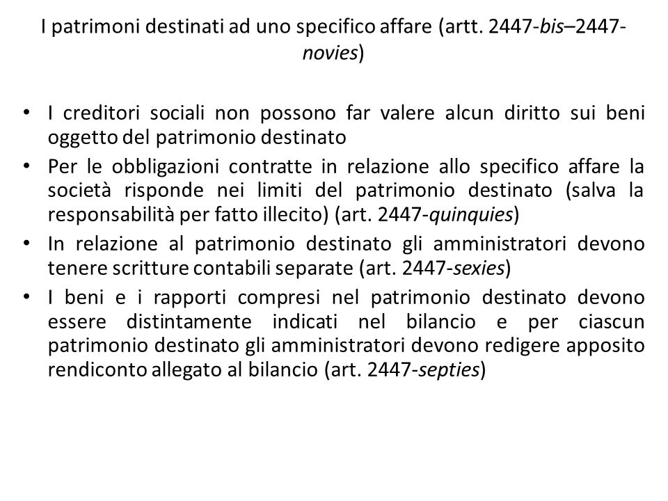 I patrimoni destinati ad uno specifico affare (artt