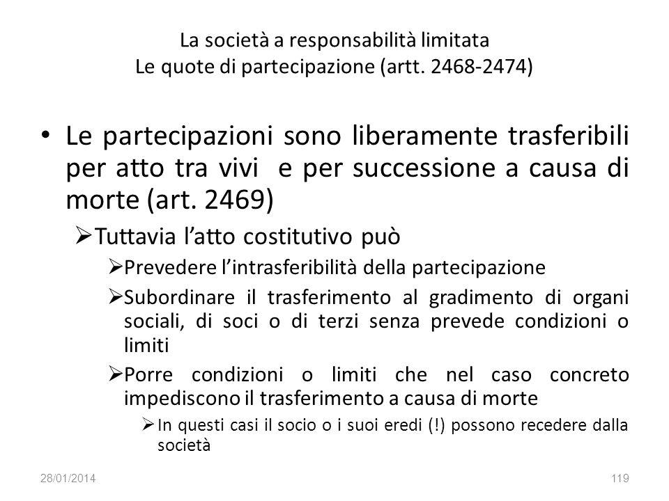 La società a responsabilità limitata Le quote di partecipazione (artt