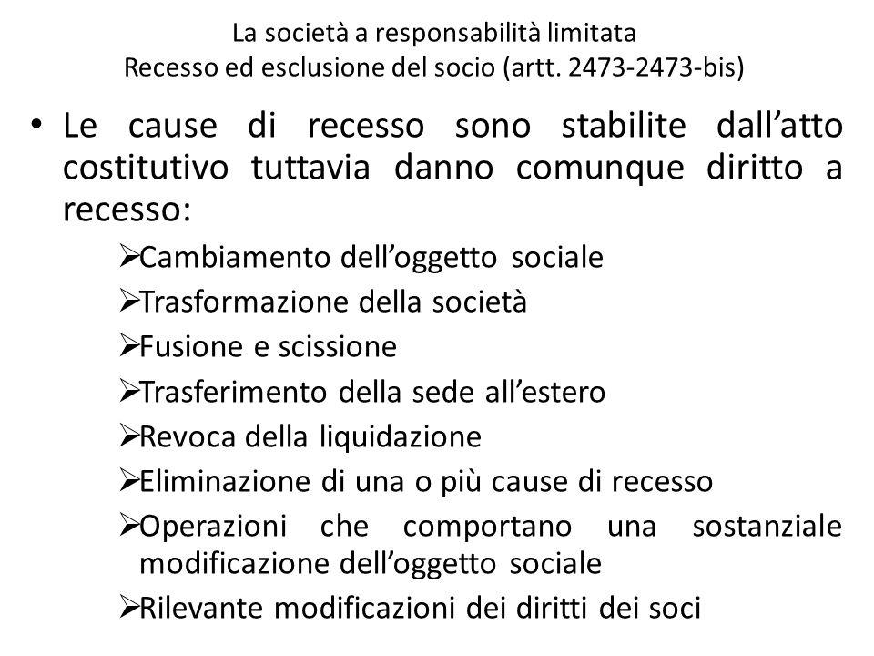 La società a responsabilità limitata Recesso ed esclusione del socio (artt. 2473-2473-bis)