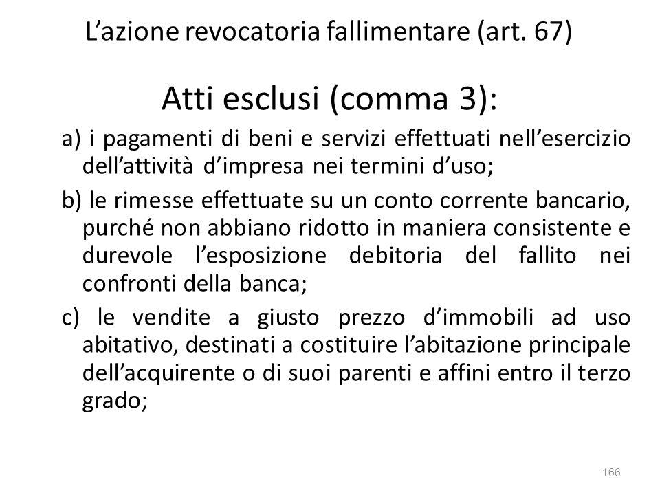 L'azione revocatoria fallimentare (art. 67)