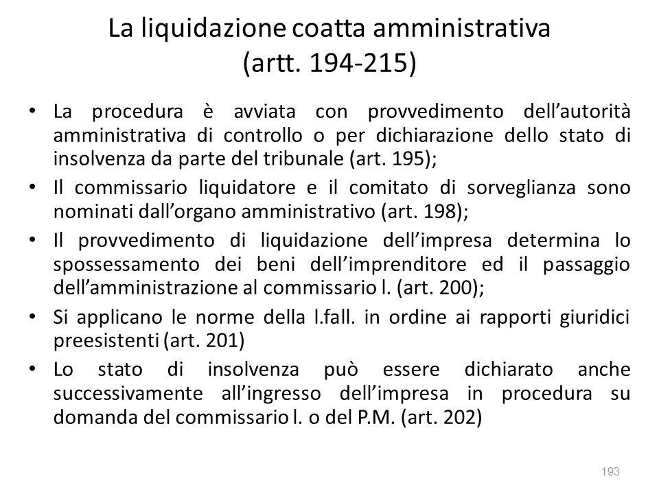 La liquidazione coatta amministrativa (artt. 194-215)