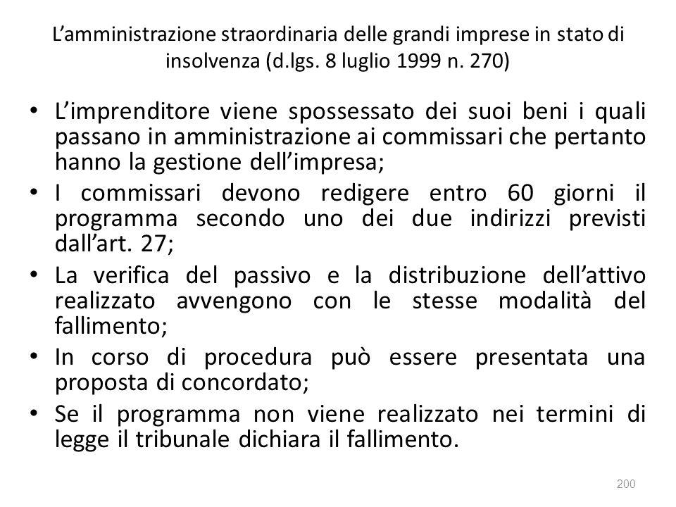 L'amministrazione straordinaria delle grandi imprese in stato di insolvenza (d.lgs. 8 luglio 1999 n. 270)