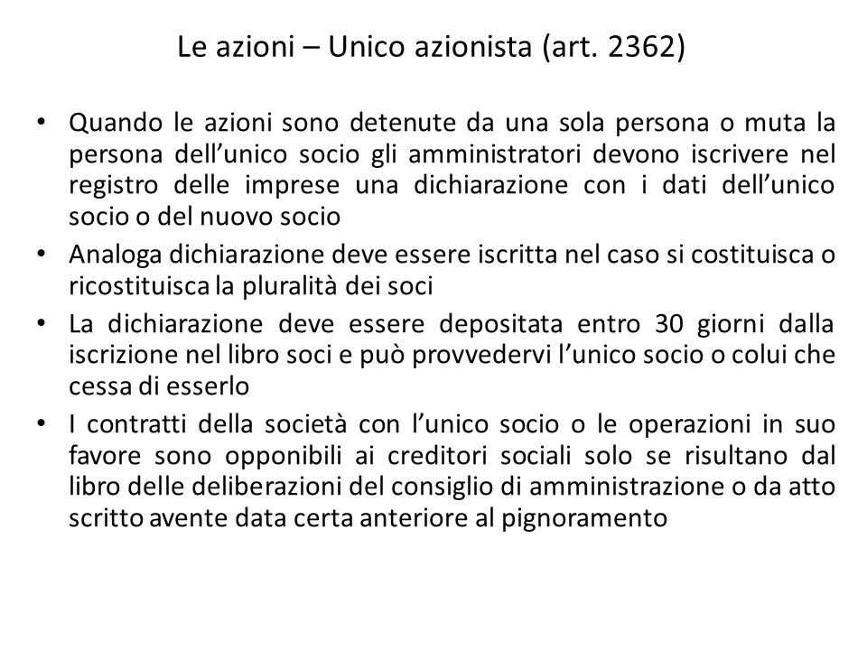 Le azioni – Unico azionista (art. 2362)