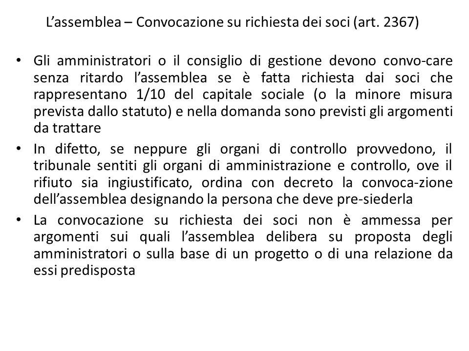 L'assemblea – Convocazione su richiesta dei soci (art. 2367)
