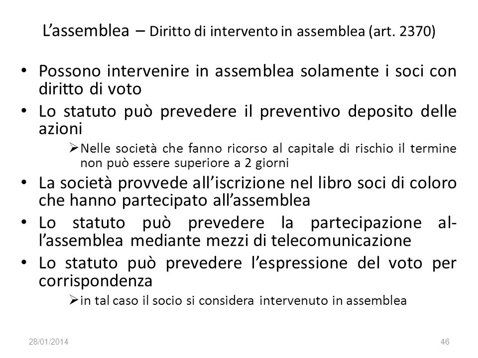 L'assemblea – Diritto di intervento in assemblea (art. 2370)