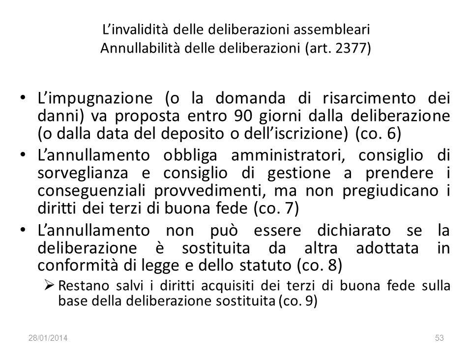 L'invalidità delle deliberazioni assembleari Annullabilità delle deliberazioni (art. 2377)
