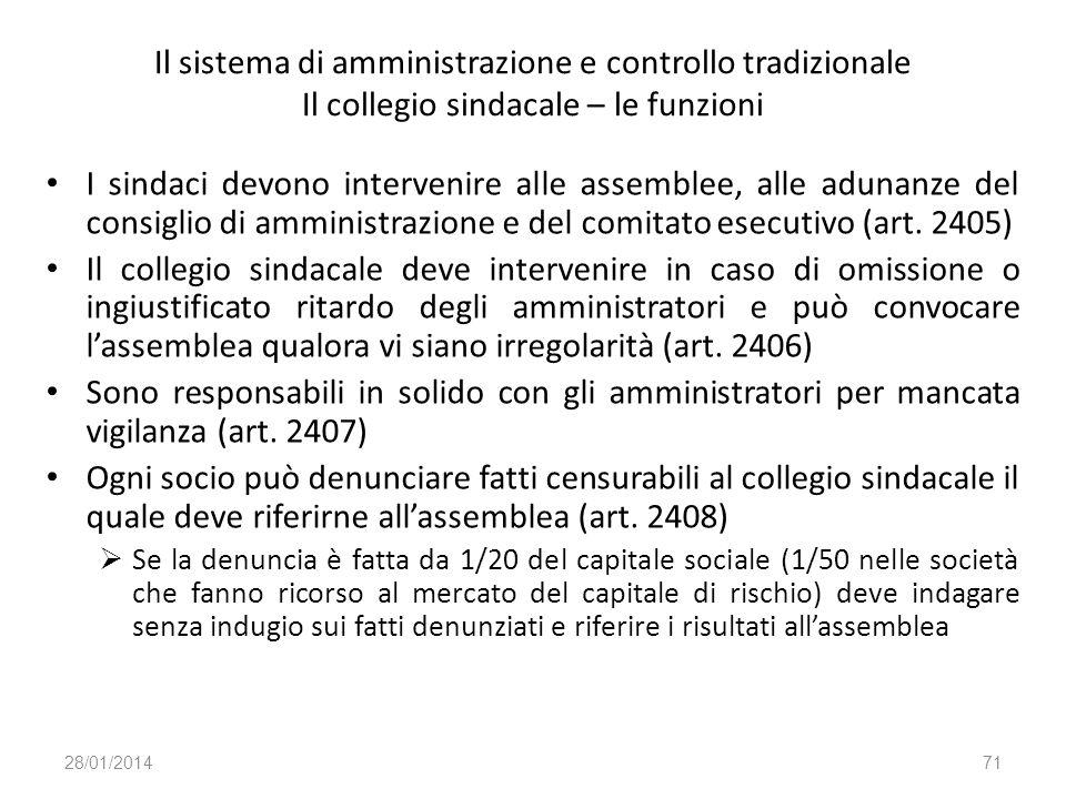 Il sistema di amministrazione e controllo tradizionale Il collegio sindacale – le funzioni