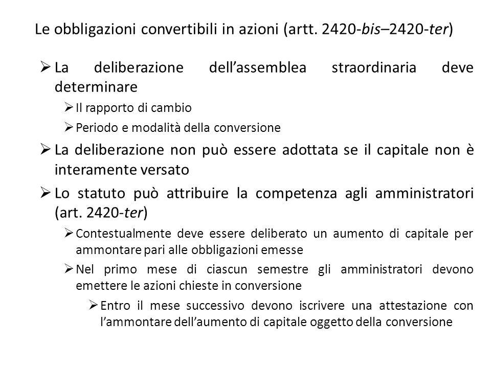 Le obbligazioni convertibili in azioni (artt. 2420-bis–2420-ter)