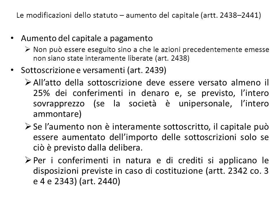 Le modificazioni dello statuto – aumento del capitale (artt. 2438–2441)