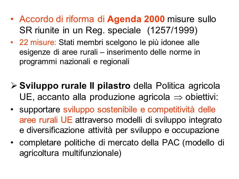 Accordo di riforma di Agenda 2000 misure sullo SR riunite in un Reg