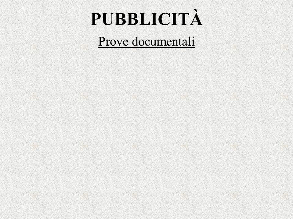 PUBBLICITÀ Prove documentali