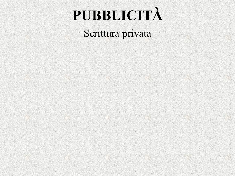 PUBBLICITÀ Scrittura privata