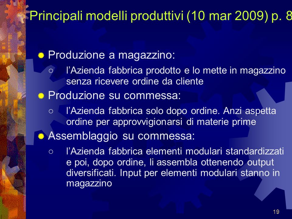 Principali modelli produttivi (10 mar 2009) p. 8